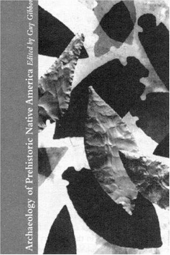 Archaeology of Prehistoric Native America : An Encyclopedia