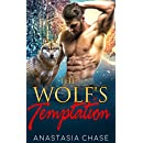 The Wolf's Temptation: A Paranormal Shifter Romance (Alpha Wolves of Myre Falls Book 2)