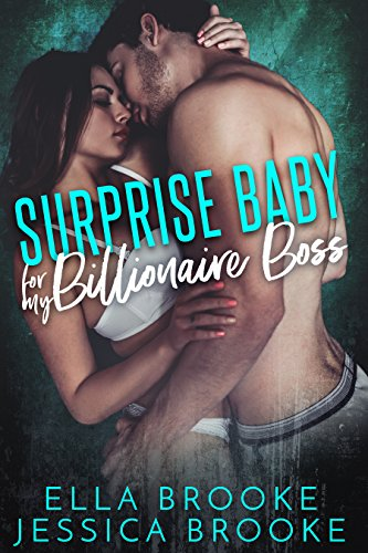 Surprise Baby for My Billionaire Boss (A Billionaire's Baby Romance)