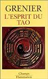 L'Esprit du Tao par Grenier
