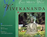 Vivekananda: East Meets West : A Pictorial Biography