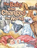 The Baby Who Changed the World, Sheryl Ann Crawford, 0781434319