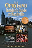 img - for The Opryland Insider's Guide to Nashville book / textbook / text book