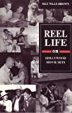 img - for Reel Life on Hollywood Movie Sets (Biography, Autobiography, Memoirs) book / textbook / text book