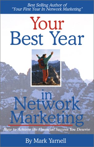 Your Best Year in Network Marketing (Best In Store Marketing)