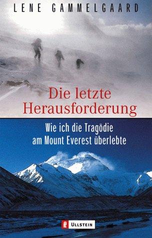 Die letzte Herausforderung: Wie ich die Tragödie am Mount Everest überlebte