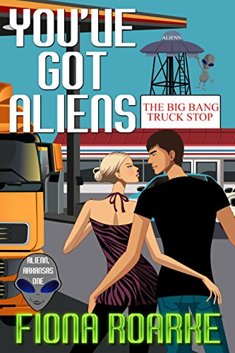 You've Got Aliens (Alienn, Arkansas Book 1)