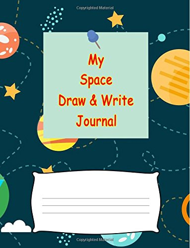 "My Space Diary:: Galaxy Universe Journal Adventure Writing Notebook Black with Planets & Stars. Write about Life Activities, Creative Travel ... (Wide Ruled Paper Book) (8.5"" x 11"") ebook"