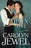 Stolen Love: A Victorian Historical Romance