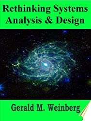 Rethinking Systems Analysis and Design (General Systems Thinking Book 4)