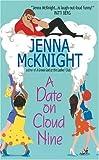 A Date on Cloud Nine, Jenna McKnight and Jenna Mcknight, 0060549289