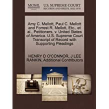 Amy C. Mellott, Paul C. Mellott and Forrest R. Mellott, Etc., et al., Petitioners, v. United States of America. U.S. Supreme Court Transcript of Record with Supporting Pleadings