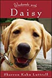 img - for Weekends with Daisy book / textbook / text book