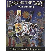 Learning the Tarot: A Tarot Book for Beginners