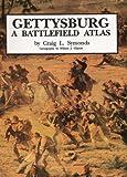 img - for Gettysburg: A Battlefield Atlas book / textbook / text book