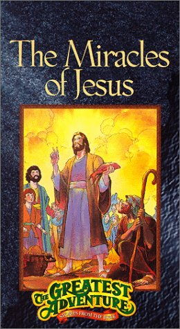 The Greatest Adventure Stories from the Bible: The Miracles of Jesus [VHS]