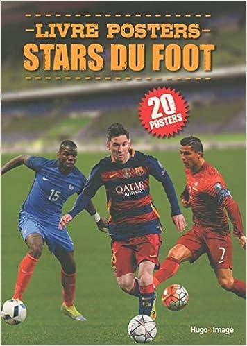 Livre Posters Stars Du Foot Amazon Fr Collectif Livres