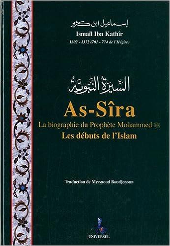 Lire un As-Sîra, la biographie du prophète Mohammed : Les débuts de l'islam pdf, epub ebook