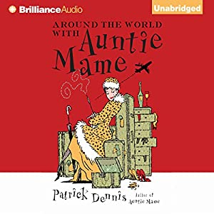 Around the World with Auntie Mame Audiobook