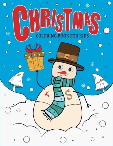 Santas Snow Cat (Christmas Coloring Book for Kids: Large Christmas Coloring Pages with Fun Easy)