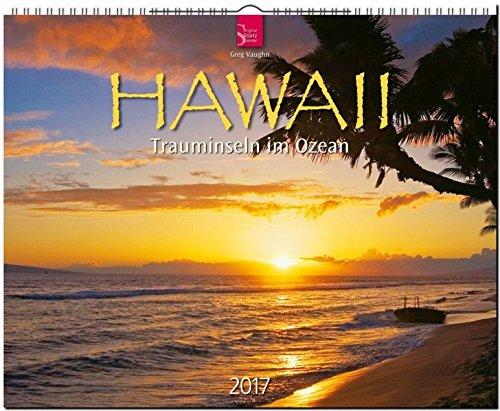 HAWAII - Trauminseln im Ozean - Original Stürtz-Kalender 2017 - Großformat-Kalender 60 x 48 cm