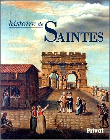 Livre gratuits Histoire de Saintes pdf, epub