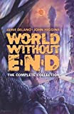 World Without End: The Complete Collection (Dover Graphic Novels)