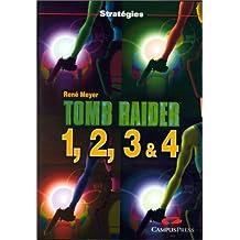 Tomb raider 1,2,3 & 4 strategies