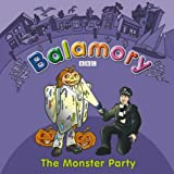 The Monster Party: A Storybook (Balamory)