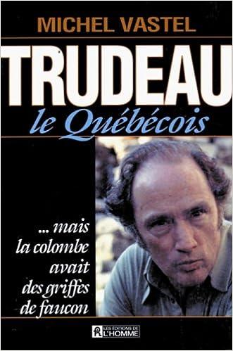 Livres Trudeau le quebecois pdf