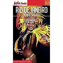 Rio de Janeiro - Minas Gerais 2016/2017 Petit Futé (City Guide)
