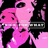 Nice For What [Clean]