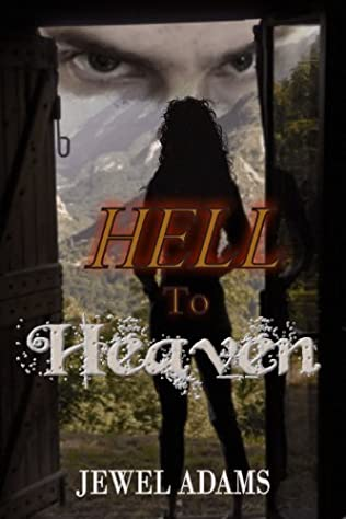 book cover of Hell to Heaven