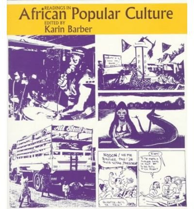 By Karin Barber ; Karin Barber ( Author ) [ Readings in African Popular Culture Readings In... By Sep-1997 Paperback