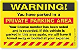 SmartSign''Warning - You Have Parked in a Private Parking Area'' Parking Violation Sticker  5'' x 8'' Fluorescent Paper