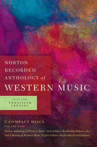 Norton Recorded Anthology of Western Music (Sixth Edition)  (Vol. 3: Twentieth Century)