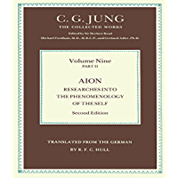 Aion: Researches Into the Phenomenology of the Self (Collected Works of C. G. Jung) (English Edition)