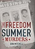 The Freedom Summer Murders, Don Mitchell, 0545477255