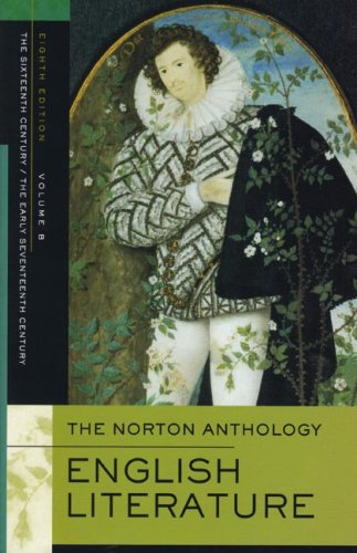 the-norton-anthology-of-english-literature-volume-b-the-sixteenth-century-the-early-seventeenth-cent