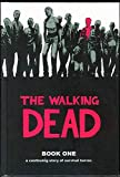 img - for The Walking Dead: A Continuing Story of Survival Horror, Book 1 book / textbook / text book