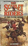 The Scarlet Riders, Ian C. Anderson, 0821724371