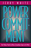The Power of Commitment, Jerry White, 0891099859