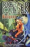Malignos, Richard Calder, 067103720X