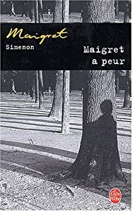 "Afficher ""Maigret<br /> Maigret a peur"""