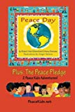 img - for Peace Day: (Plus: The Peace Pledge) (Peace Kids Adventures) book / textbook / text book
