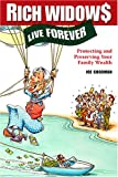 Rich Widows Live Forever, Joe Goodman, 0975333704