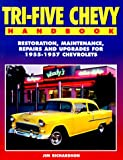 Tri-Five Chevy Handbook, Jim Richardson, 1557882851