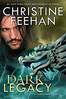 Dark Legacy (Carpathian Novel, A) by [Feehan, Christine]