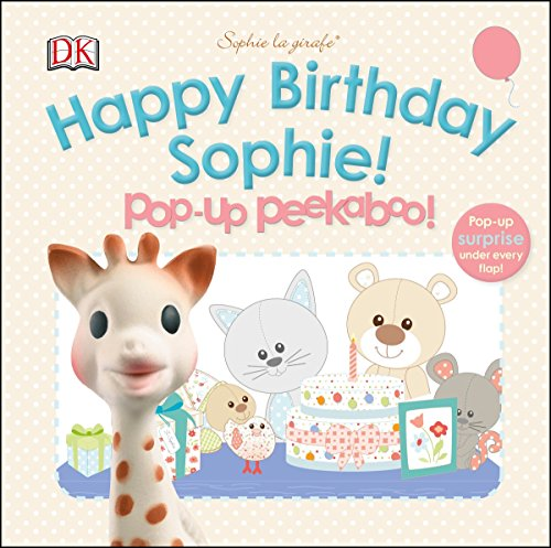 Sophie la girafe: Pop-up Peekaboo Happy Birthday Sophie!: Pop-Up Peekaboo!
