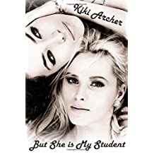 But She Is My Student by Kiki Archer (2015-06-04)